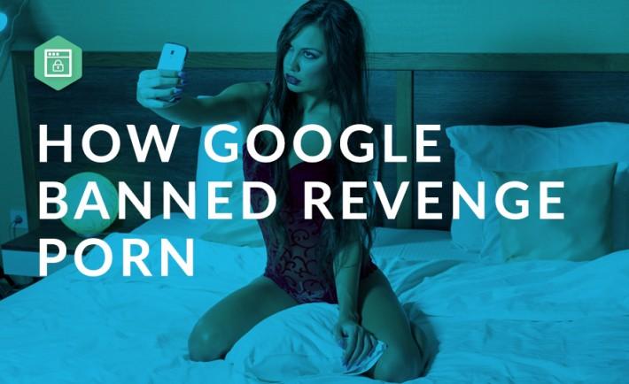 google-bans-revenge-porn-710x434